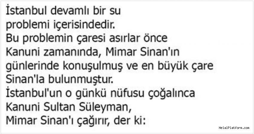 Mimar Sinan'ın İstanbul'un su sorununa çözümü