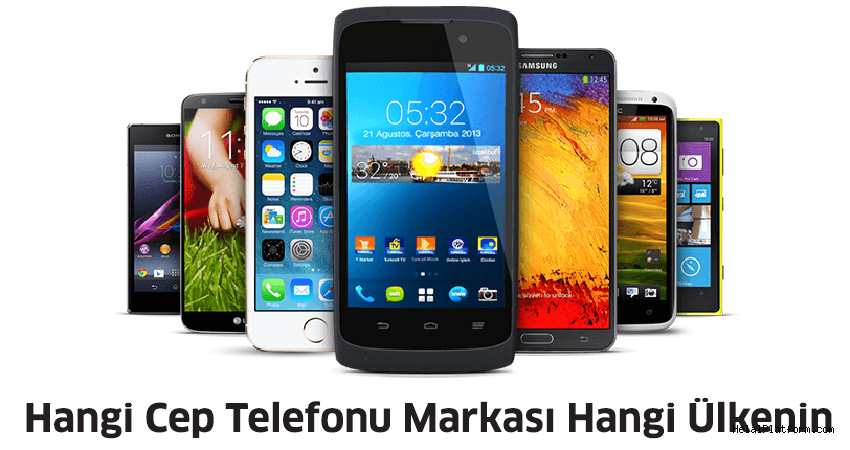 Hangi Cep Telefonu Markası Hangi Ülkenin