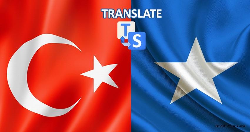 Türkçe Somalice Tercüman Tercüme