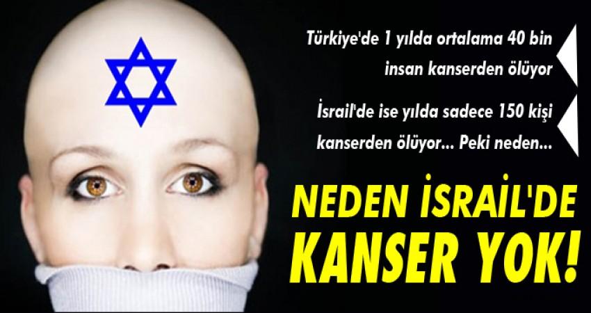 İsrail'de neden kanser yok
