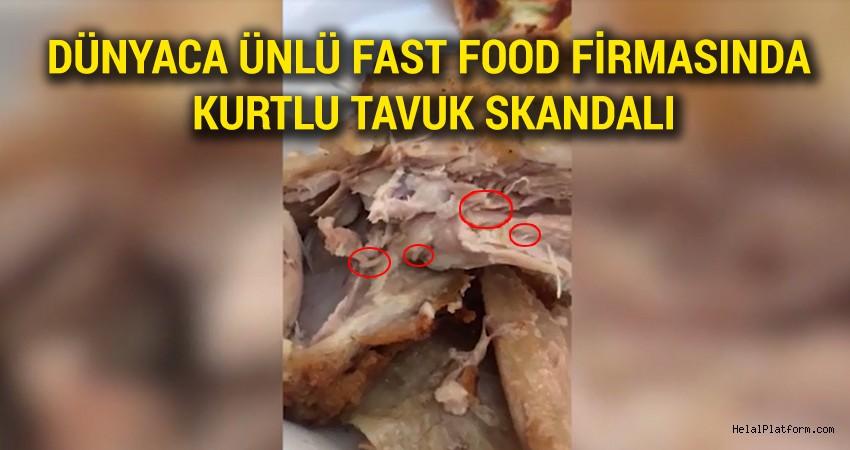Ünlü tavuk zincirinden skandal kurtlu tavuk görüntüleri