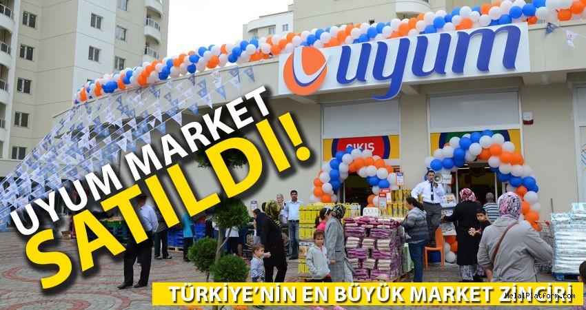 Uyum Market satıldı!